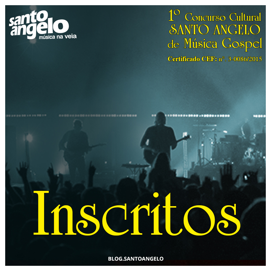 Concurso Gospel - Inscritos